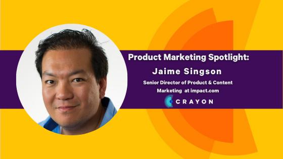 Product Marketing Spotlight Series: Jaime Singson