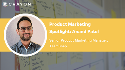 Product Marketing Spotlight Anand Patel