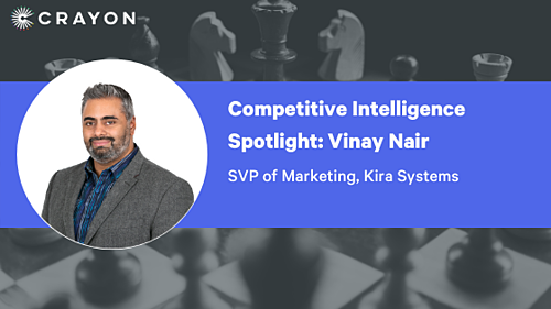 Competitive Intelligence Spotlight Vinay Nair